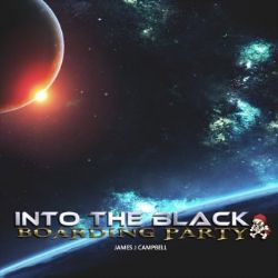 Into the black - boarding party anglais